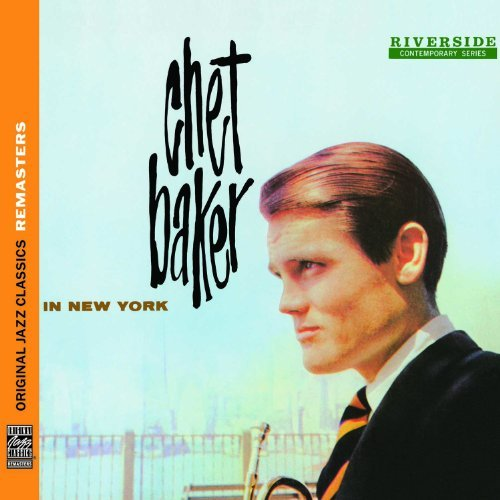 Chet Baker Chet Baker In New York Remastered