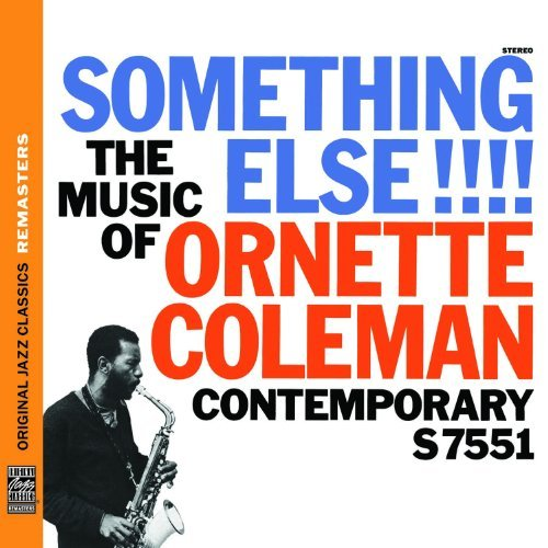 Ornette Coleman Something Else!!! The Music Of Remastered