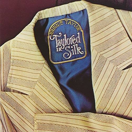 Johnnie Taylor Taylored In Silk [stax Remaste