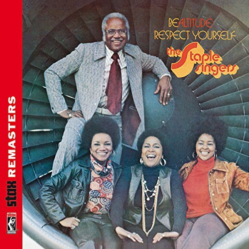 Staple Singers Be Altitude Respect Yourself