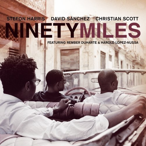 Sanchez Harris Scott Ninety Miles