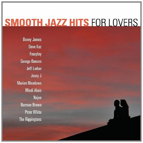 Smooth Jazz Hits For Lovers Smooth Jazz Hits For Lovers