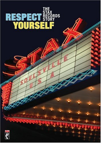Respect Yourself Stax Records Respect Yourself Stax Records