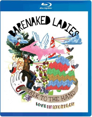 Barenaked Ladies Talk To The Hand Blu Ray
