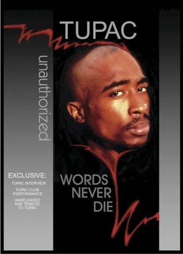 Tupac Words Never Die Explicit Version