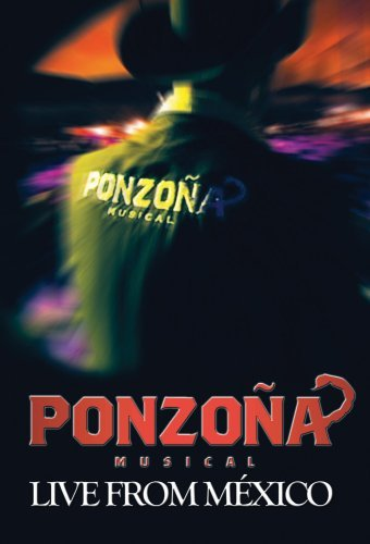 Ponzona Musical Live From Mexico