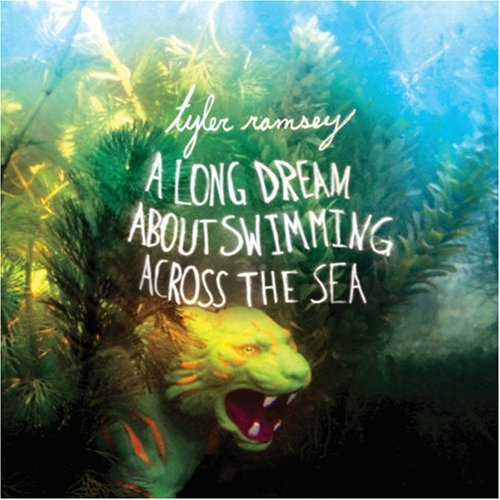 Tyler Ramsey Long Dream About Swimming Acro Digipak