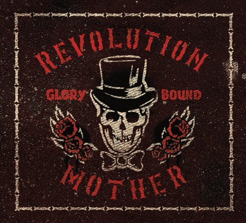Revolution Mother Glory Bound Explicit Version Digipak