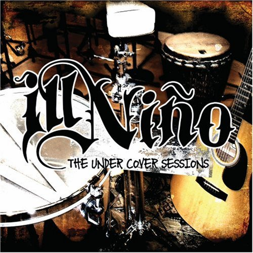 Ill Nino Undercover Sessions Ep