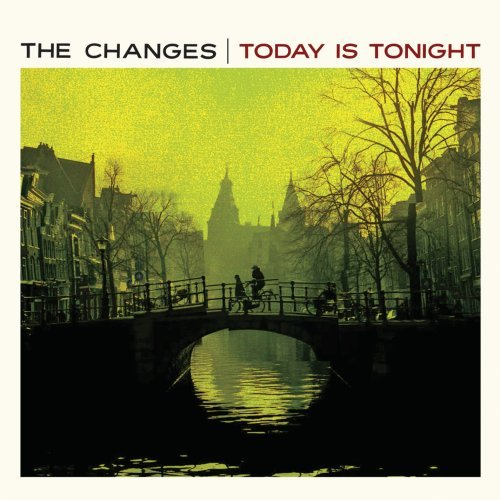 Changes Today Is Tonight