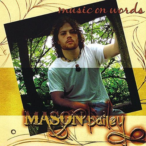 Mason Bailey Music On Words