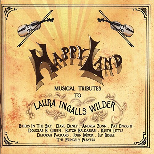 Happy Land Musical Tribute To Happy Land Musical Tribute To T T Laura Ingalls Wilder
