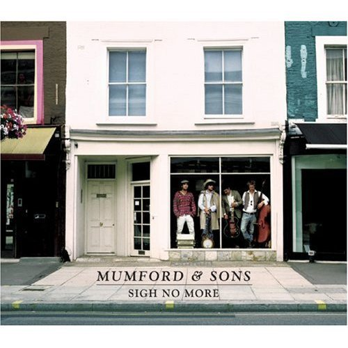 Mumford & Sons Sigh No More