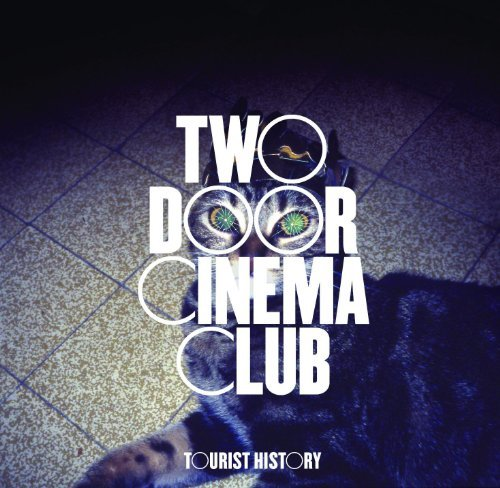 Two Door Cinema Club Tourist History