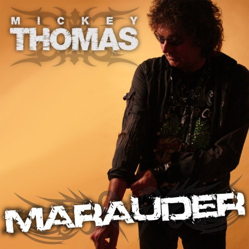Mickey Thomas Marauder