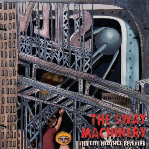 Sway Machinery Hidden Melodies Revealed