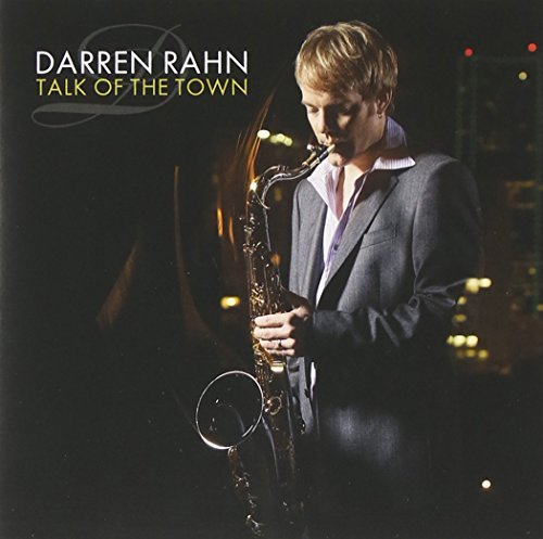 Darren Rahn Talk Of The Town