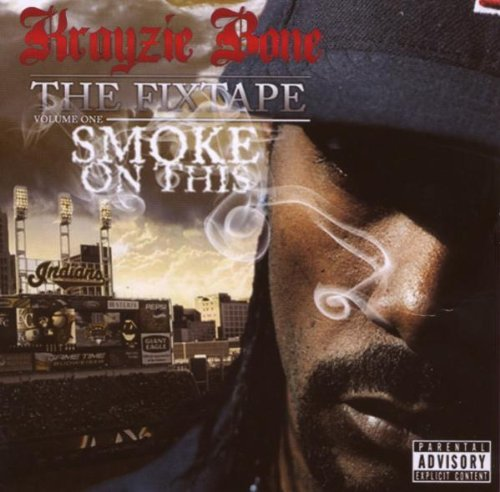 Krayzie Bone Smoke On This Explicit Version