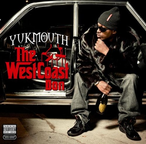 Yukmouth West Coast Don Explicit Version