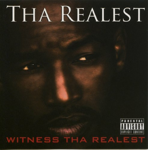 Realest Witness Tha Realest Explicit Version