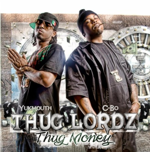 Thug Lordz Thug Money Explicit Version