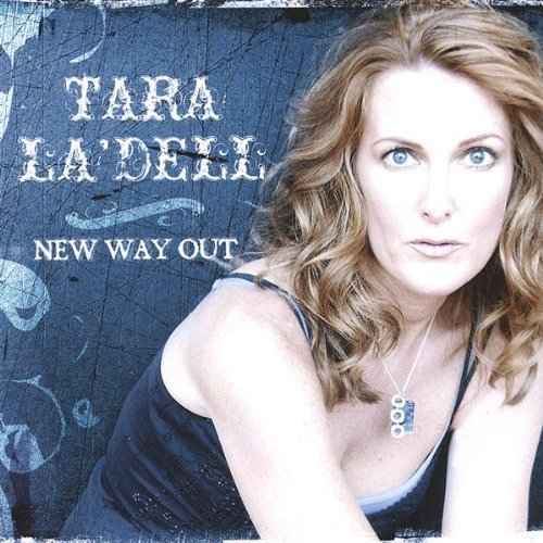 Tara La'dell New Way Out