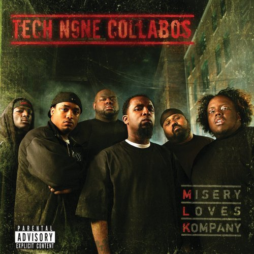Tech N9ne Misery Loves Kompany Explicit Version