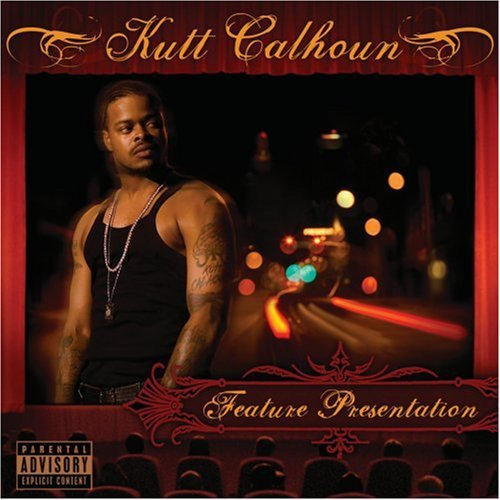 Kutt Calhoun Feature Presentation Explicit Version