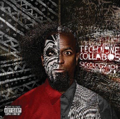 Tech N9ne Collabos Sickology 101 Explicit Version
