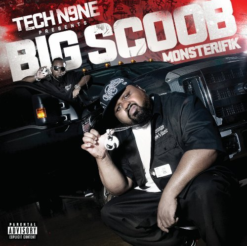 Tech N9ne Presents Big Scoob Monsterifik Explicit Version