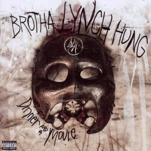 Brotha Lynch Hung Dinner & A Movie Explicit Version