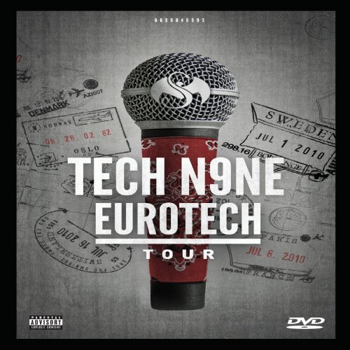Tech N9ne Eurotech Tour Explicit Version