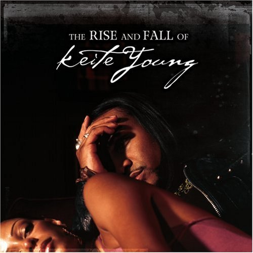 Keite Young Rise & Fall Of Keite Young