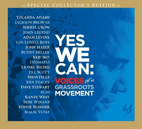 Yes We Can Voices Of A Grassroots Movement (barack Obama) Yes We Can Voices Of A Grassroots Movement (barack Obama)