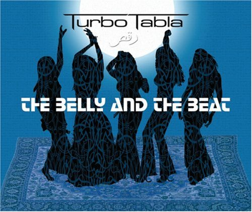 Turbo Tabla Belly & The Beat