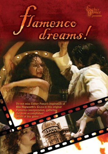 Esther Ponce Presents Flamenco Dreams Nr