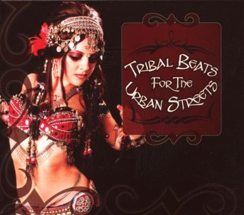 Tribal Beats For The Urban Str Tribal Beats For The Urban Str