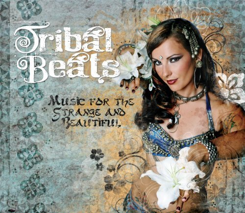 Tribal Beats Music For The Str Tribal Beats Music For The Str