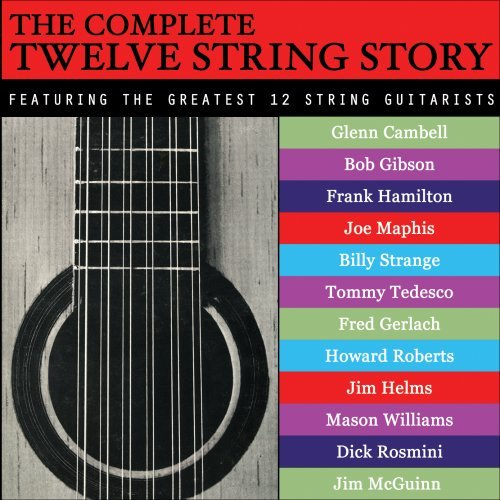 Complete Twelve String Story Complete Twelve String Story CD R