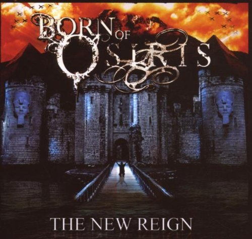 Born Of Osiris New Reign