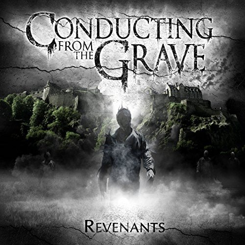 Conducting From The Grave Revenants