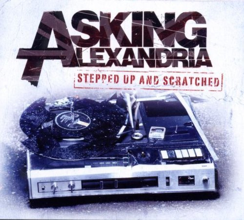 Asking Alexandria Stepped Up & Scratched
