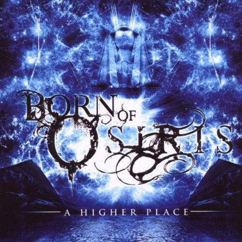 Born Of Osiris Higher Place
