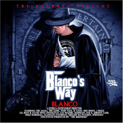 Blanco Blanco's Way Explicit Version