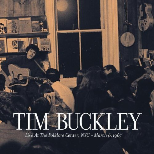 Tim Buckley Live At The Folklore Center Ny
