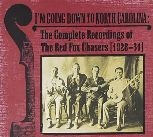 Red Fox Chasers I'm Going Down To North Caroli 2 CD
