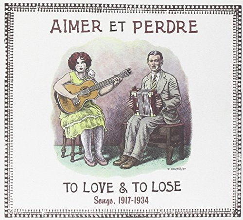 Aimer Et Perdre To Love & To Aimer Et Perdre To Love & To 2 CD