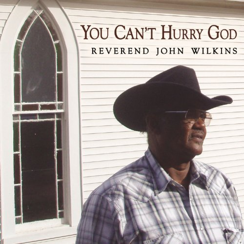 Reverend John Wilkins You Can't Hurry God