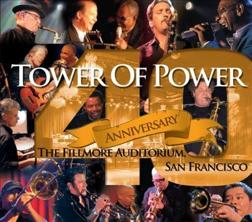 Tower Of Power 40th Anniversary Incl. DVD