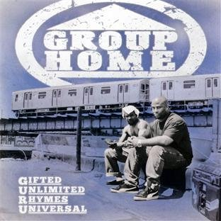 Group Home Gifted Unlimited Rhymes Univer Explicit Version